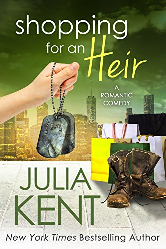 Shopping for an Heir by [Julia Kent]