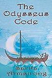 The Odysseus Code: A Minoan-Phoenician Secret Hidden within Homer's Odyssey