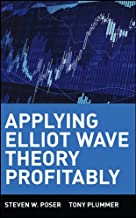 Applying Elliot Wave Theory Profitably (Wiley Trading Book 377)
