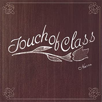 Touch of Class