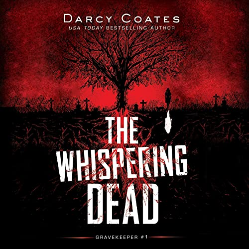 The Whispering Dead Audiobook By Darcy Coates cover art