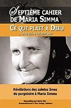 Révélations des saintes âmes du purgatoire à Maria Simma sur ce qui plaît à Dieu et ce qui ne Lui plaît pas !