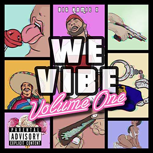 We Vibe, Vol. 1 [Explicit]