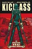 Kick-Ass T01 - Le premier vrai super-héros - Format Kindle - 9782809435399 - 8,99 €