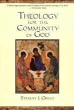Theology for Community of God by S.J. Grenz (2006-09-13)