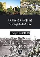 De Brest à Kersaint ou la saga des Pratividec