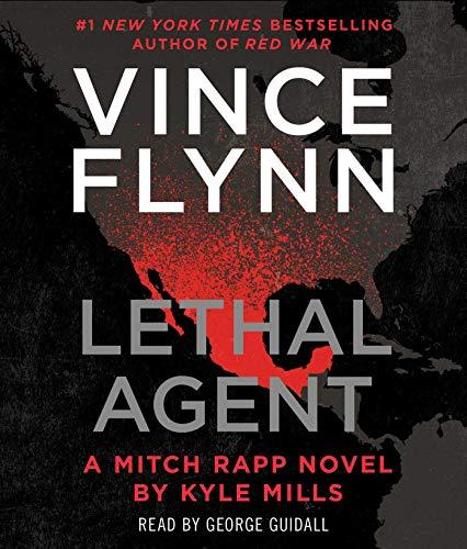 Lethal Agent (Volume 18) (A Mitch Rapp Novel)