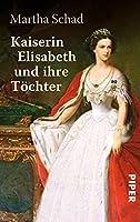 Kaiserin Elisabeth und ihre Toechter