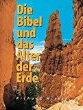Die Bibel und das Alter der Erde - Richard Wiskin