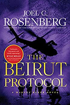 The Beirut Protocol  A Marcus Ryker Series Political and Military Action Thriller   Book 4
