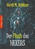 Der Fluch des Hexers: Trilogie / Teil 3