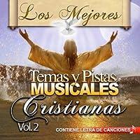 Mejores Temas Y Pistas Musicales 2 by Los Mejores Temas Y Pistas Musi (2011-04-05)