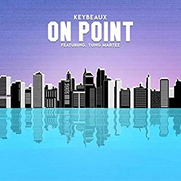 On Point (feat. Yung Martez)