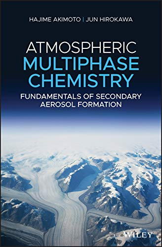 Atmospheric Multiphase Reaction Chemistry: Fundamentals of Secondary Aerosol Formation