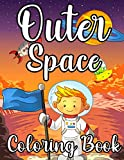 Outer Space Coloring Book: Fantastic Educational Usborne Spaces Colouring with Planets, Space Ships, Astronauts, Rockets for Kids