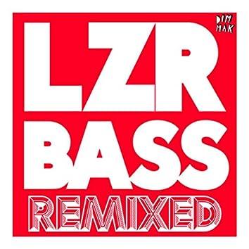 LZR BASS (Remixed)