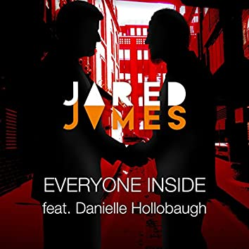 Everyone Inside (feat. Danielle Hollobaugh)
