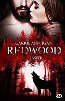 Jasper: Redwood, T1 par [Carrie Ann Ryan, Zeynep Diker]
