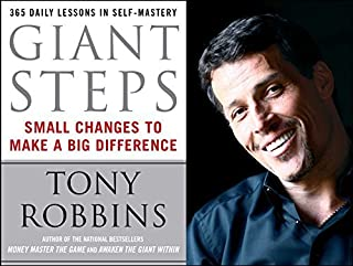 Anthony Robbins: Giant Steps : Small Changes to Make a Big Difference (Paperback); 1994 Edition