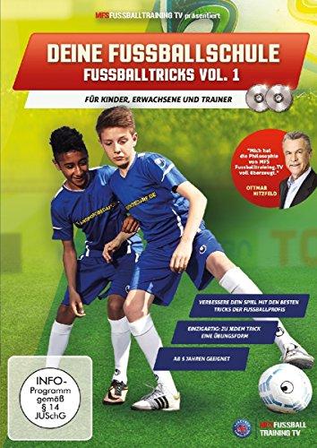 Deine Fussballschule - für Kinder, Erwachsene und Trainer - Fussballtricks Vol. 1