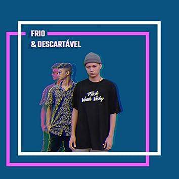 Frio & Descartável
