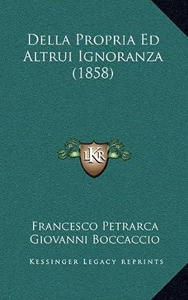 Della Propria Ed Altrui Ignoranza (1858)