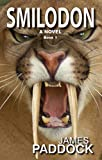 Smilodon (Sabre-toothed Cat Trilogy Book 1)