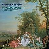 Francois Couperin: Musik für Tasteninstrument, Vol.1