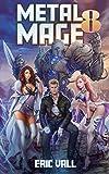 Metal Mage 8 (English Edition)