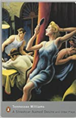 A Streetcar named desire and other plays -