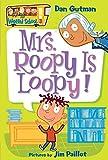 My Weird School #3: Mrs. Roopy Is Loopy! (My Weird School, 3)