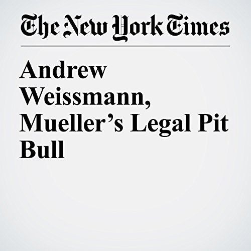 Andrew Weissmann, Mueller's Legal Pit Bull copertina