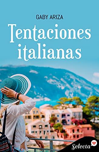 Tentaciones italianas (Amores europeos 1) (Spanish Edition)