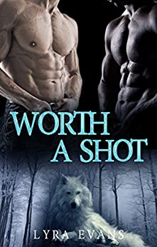 Worth a Shot (Worth Series Book 1) by [Lyra Evans]