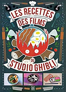 Les Recettes des films du Studio Ghibli Edition simple One-shot