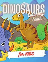 Dinosaurs Coloring Book For Kids: Great Gift for Boys and Girls, Ages 4-8 (Color Version)