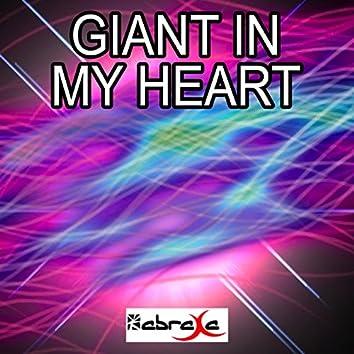 Giant in My Heart
