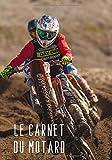 Le carnet du motard: Carnet de qualité pour passionné de motocross et d'enduro | 100 pages format 7*10 pouces