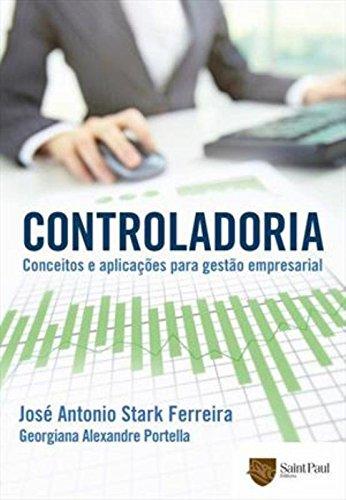 Controladoria: Conceitos e Aplicações Para Gestão Empresarial