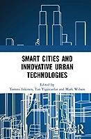 Smart Cities and Innovative Urban Technologies