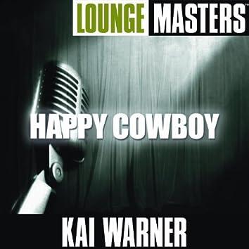 Lounge Masters: Happy Cowboy