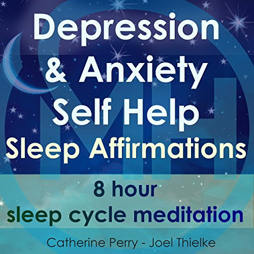 Depression & Anxiety Self Help Sleep Affirmations audiobook cover art