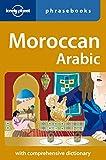 Moroccan Arabic: Lonely Planet Phrasebook