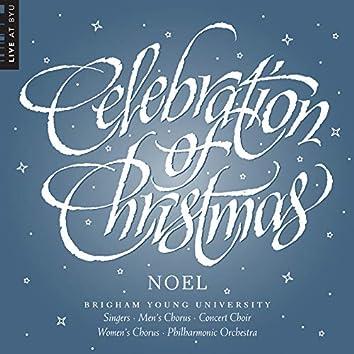 Celebration of Christmas: Noel (Live)