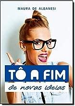 To A Fim De Novas Ideias (Em Portuguese do Brasil)
