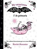 De vacaciones con Isadora Moon (1º de Primaria) (Isadora Moon): Un cuaderno de vacaciones para un ve...