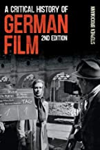 A Critical History of German Film, 2nd Edition (Studies in German Literature Linguistics and Culture)