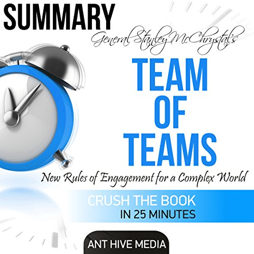 General Stanley McChrystal's Team of Teams: New Rules of Engagement for a Complex World Summary audiobook cover art