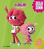 ¡A bailar!: Con 4 animaciones de realidad aumentada (Jelly Jamm) (Spanish Edition)