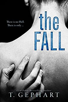 The Fall by [T Gephart]